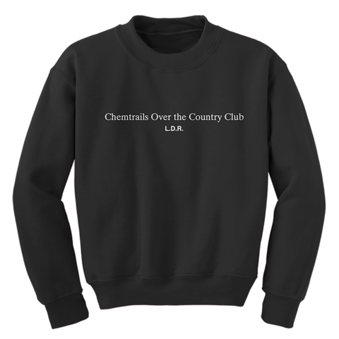 √Chemtrails Over the Country Club von Lana Del Rey - Sweater jetzt im Lana del Rey Shop